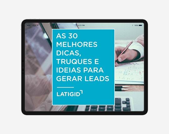30 dicas, truques e ideias para gerar leads